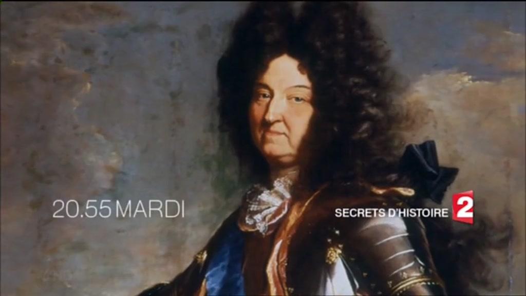 Secrets d'histoire - Louis XIV (France 2) Mardi 1er septembre