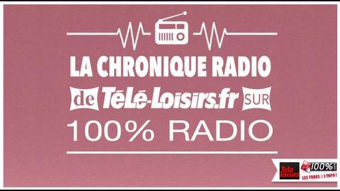 Chronique 100% radio - vendredi 16 octobre