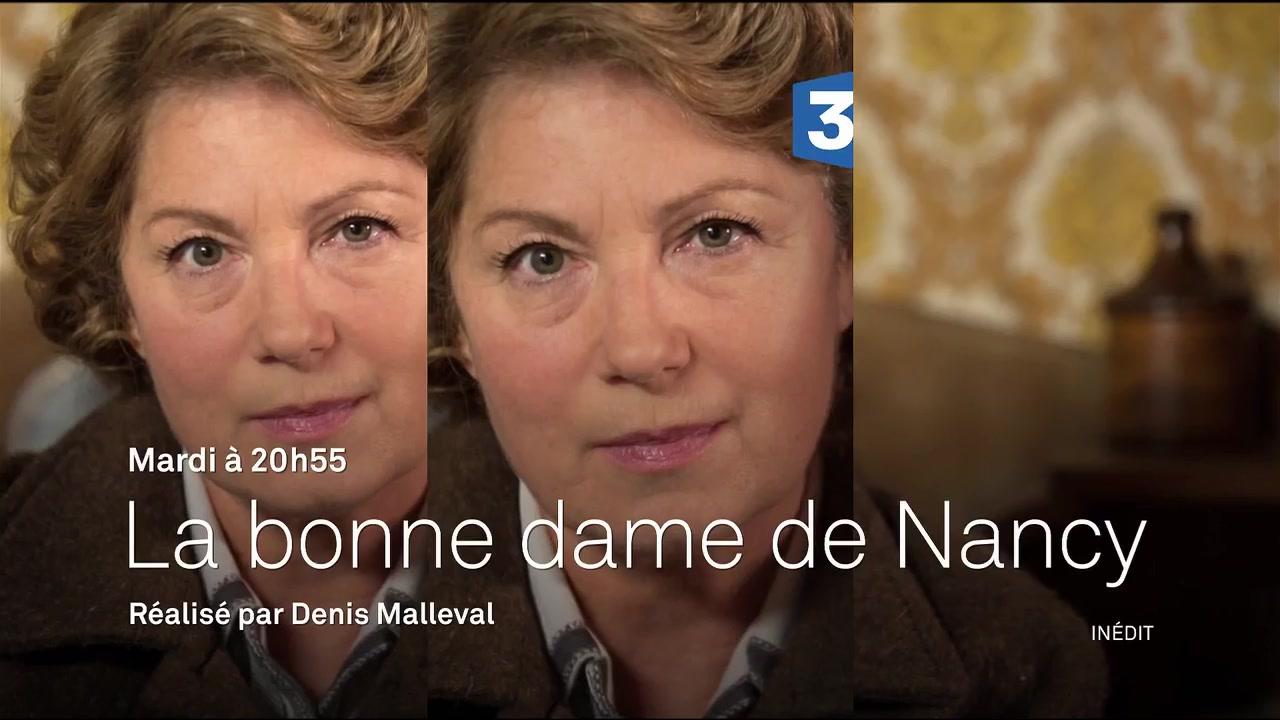 Bande-annonce - La bonne dame de Nancy (France 3) Mardi 3 mai à 20h55