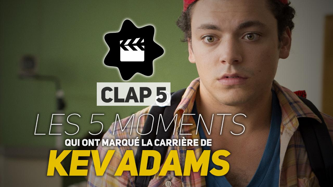 Kev Adams : les 5 moments qui ont marqué de sa carrière (CLAP 5)