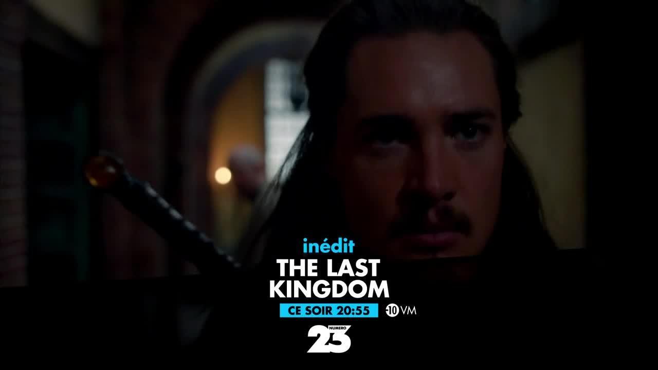 The Last Kingdom - 24 mai