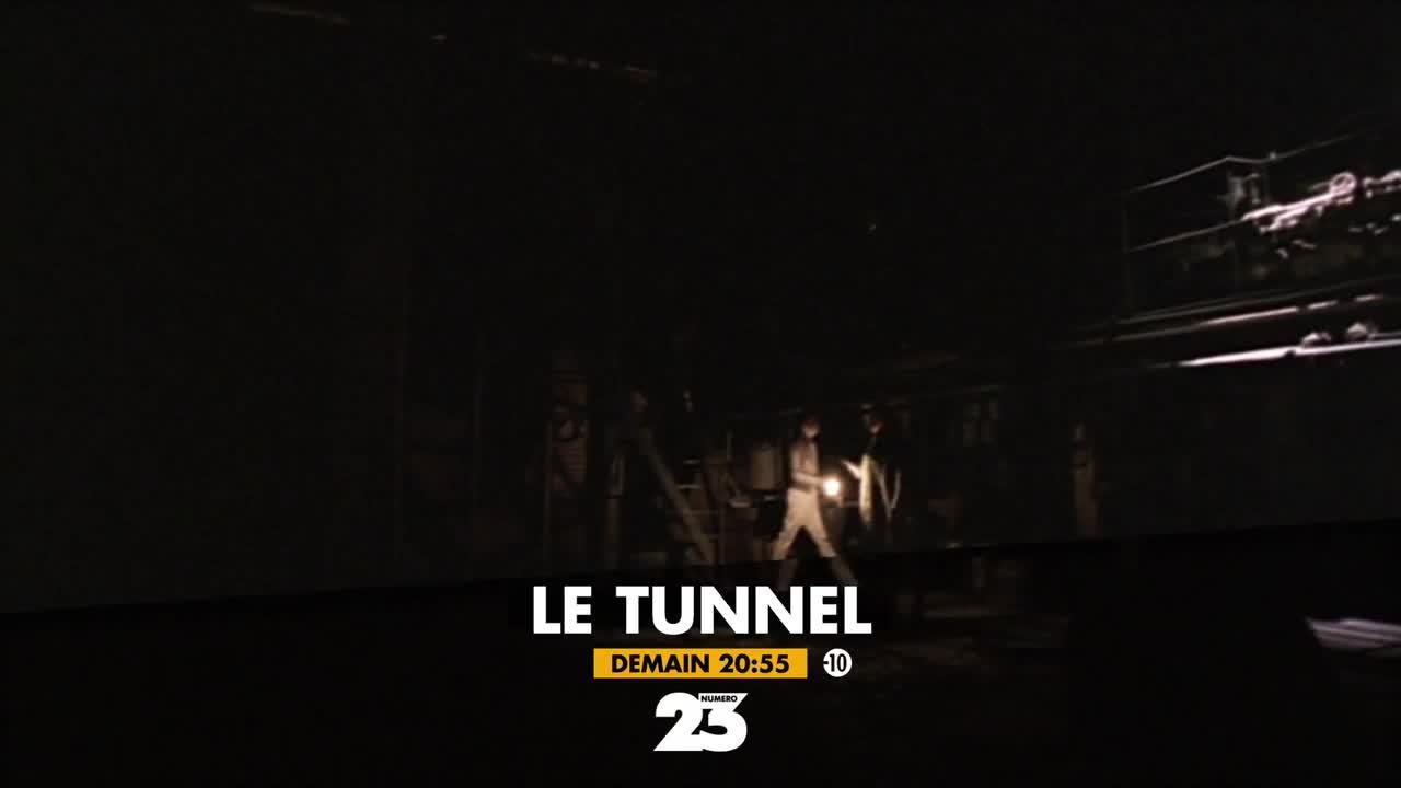 Le tunnel - 14 juin