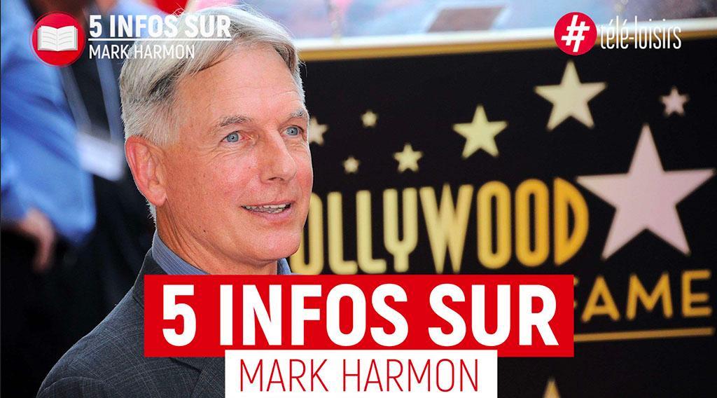 """Les 5 infos à savoir sur Mark Harmon, l'interprète de Gibbs dans """"NCIS"""" !"""