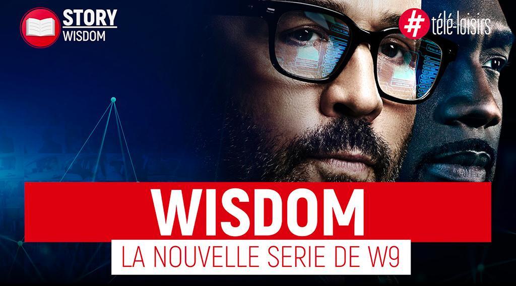 Wisdom - tous contre le crime, tout savoir sur la nouvelle série de W9