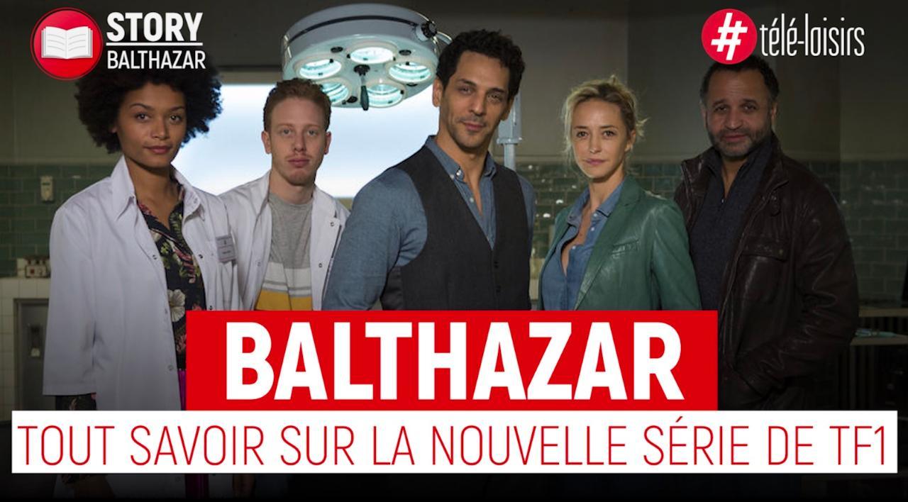 Balthazar : tout savoir sur la nouvelle série de TF1